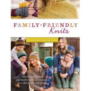 Family-Friendly Knits, της Courtney Spainhower | The Knitting Club